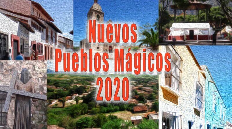 Nuevos Pueblos Mágicos