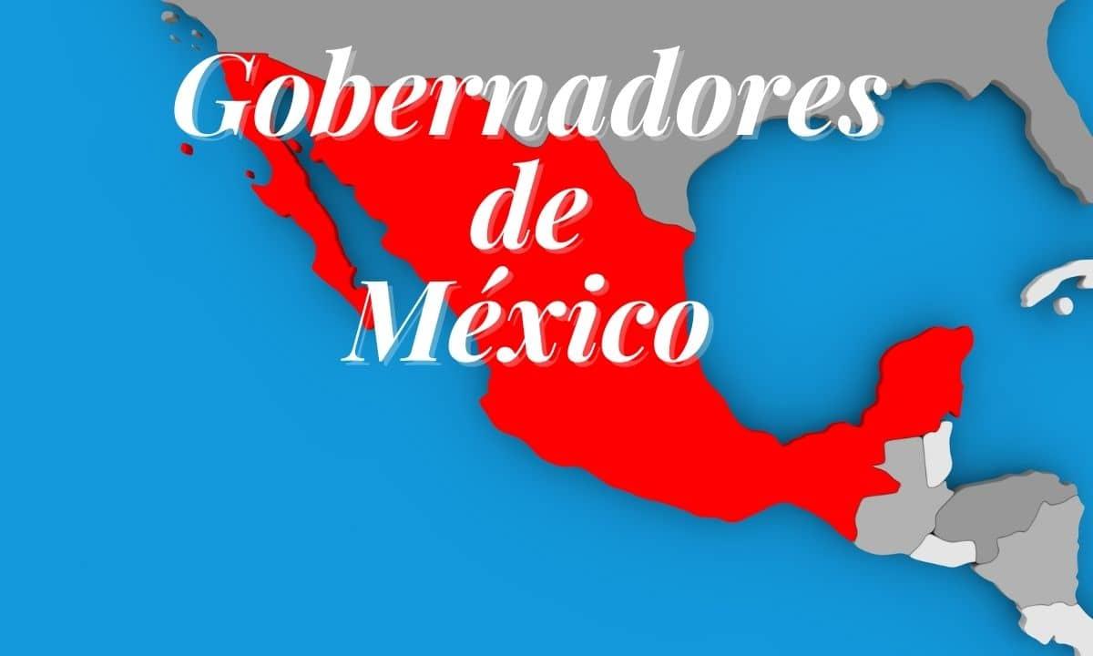 Gobernadores de México